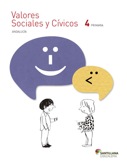 VALORES SOCIALES Y CÍVICOS 4 PRIMARIA ANDALUCÍA SANTILLANA GRAZALEMA.