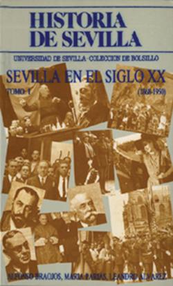 SEVILLA EN EL SIGLO XX (1868-1950)