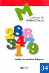 MEDIDAS DE SUPERFICIE, POLÍGONOS, MATEMÁTICAS. CUADERNO 34