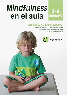 MINDFULNESS EN EL AULA                                                          3 – 6 A