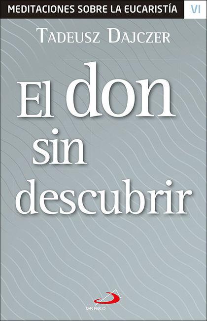 DON SIN DESCUBRIR, EL