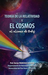 TEORÍA DE LA RELATIVIDAD Y EL COSMOS (AL ALCANCE DE TODOS)
