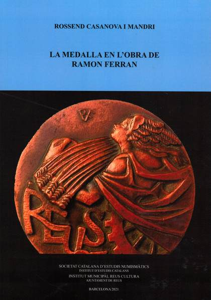 LA MEDALLA EN L´OBRA DE RAMON FERRAN