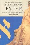 EL LIBRO BÍBLICO DE ESTER ENTRE LOS SEFARDÍES DE LOS BALCANES : MITOS Y LEYENDAS