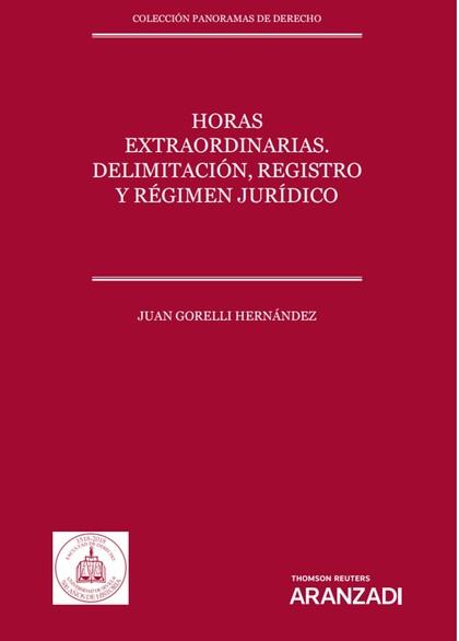 HORAS EXTRAORDINARIAS DELIMITACION REGISTRO REGIMEN JURIDIC
