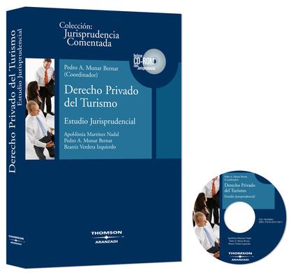 DERECHO PRIVADO DEL TURISMO : ESTUDIO JURISPRUDENCIAL
