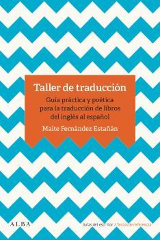 TALLER DE TRADUCCIÓN                                                            GUÍA PRÁCTICA P
