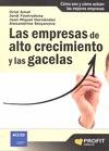 LAS EMPRESAS DE ALTO CRECIMIENTO Y LAS GACELAS