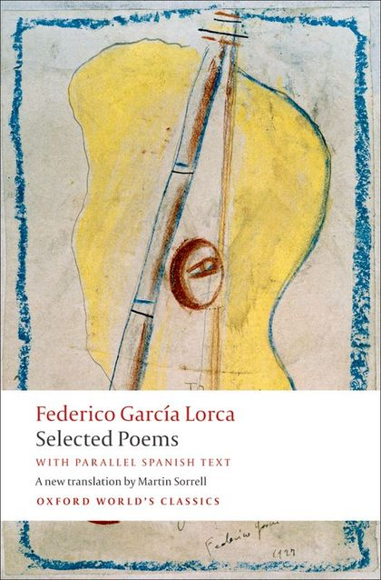 OWC - Lorca - Selected Poems