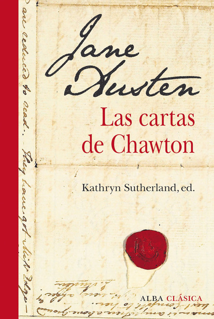 JANE AUSTEN. LAS CARTAS DE CHAWTON.