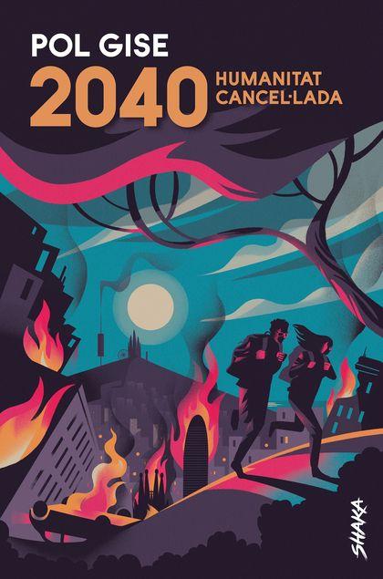2040: HUMANITAT CANCEL·LADA