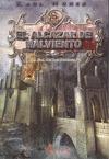 EL ALCÁZAR DE MALVIENTO I : LA ERA DE LOS PODERES