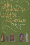 GUÍA  ARTÍSTICA DE CÁDIZ Y SU PROVINCIA CÁDIZ Y JEREZ.
