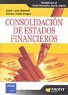 CONSOLIDACIÓN DE ESTADOS FINANCIEROS. ADAPTADO AL REAL DECRETO 1159/2010