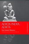 ADIÓS INDIA, ADIÓS