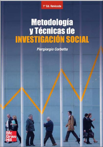 METODOLOGÍA Y TÉCNICAS DE INVESTIGACIÓN SOCIAL