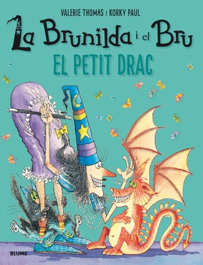 BRUNILDA I BRU. EL PETIT DRAC