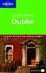 LO MEJOR DE DUBLIN