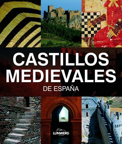 CASTILLOS MEDIEVALES DE ESPAÑA