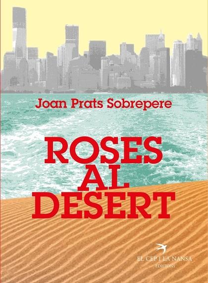 ROSES AL DESERT