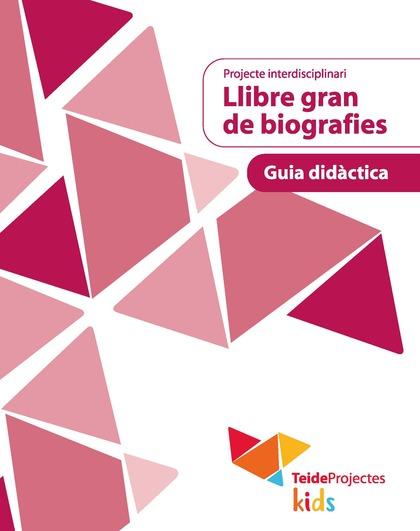 LLIBRE GRAN DE BIOGRAFIES - RECURSOS PER AL PROFESSORAT