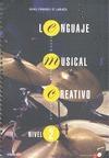 LENGUAJE MUSICAL CREATIVO, NIVEL 2