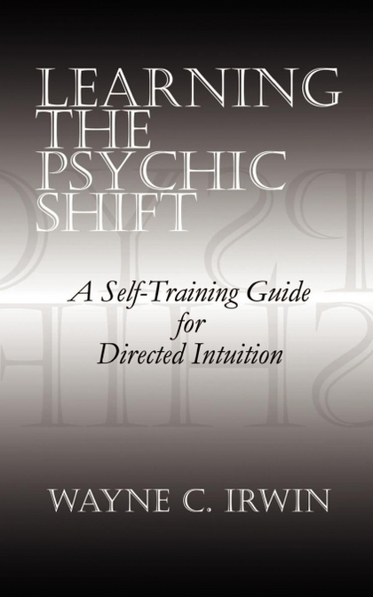 LEARNING THE PSYCHIC SHIFT