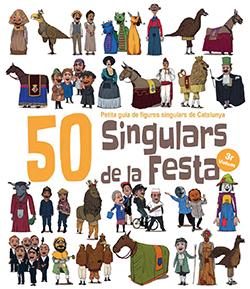 50 SINGULARS DE LA FESTA. VOLUM 3                                               PETITA GUIA DE