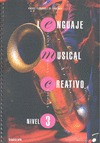 LENGUAJE MUSICAL CREATIVO, NIVEL 3