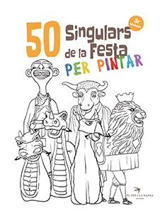 50 SINGULARS DE LA FESTA PER PINTAR. VOLUM 3
