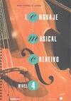 LENGUAJE MUSICAL CREATIVO, NIVEL 4