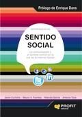 SENTIDO SOCIAL : LA COMUNICACIÓN Y EL SENTIDO COMÚN EN LA ERA DE LA INTERNET SOCIAL