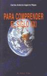 PARA COMPRENDER EL SIGLO XXI