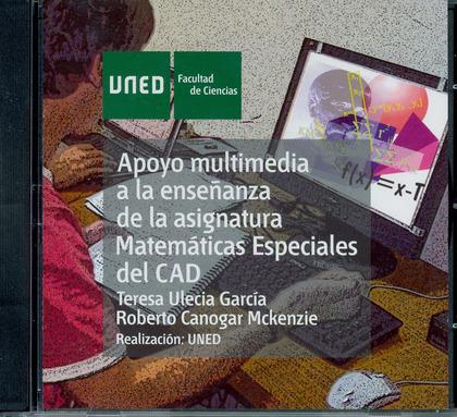 APOYO MULTIMEDIA A LA ENSEÑANZA DE LA ASIGNATURA DE MATEMÁTICAS ESPECIALES DEL CAD