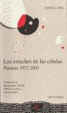 LOS ESTUCHES DE LAS CÉLULAS: POEMAS 1972-2003