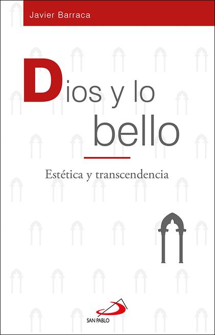 DIOS Y LO BELLO                                                                 ESTÉTICA Y TRAN