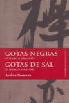 GOTAS NEGRAS, 40 HIKUS URBANOS  GOTAS DE SAL, 20 HIKUS MARINOS