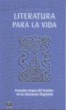 LITERATURA PARA LA VIDA: GRANDES TEMAS DEL HOMBRE EN LA LITERATURA ESP