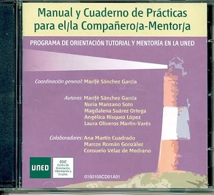 MANUAL Y CUADERNO DE PRÁCTICAS PARA EL/LA COMPAÑERO-MENTOR/A (PROGRAMA DE ORIENTACIÓN TUTORIAL