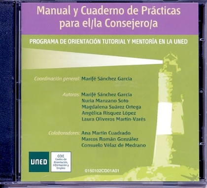 MANUAL Y CUADERNO DE PRÁCTICAS PARA EL/LA CONSEJERO/A (PROGRAMA DE ORIENTACIÓN TUTORIAL Y MENTO
