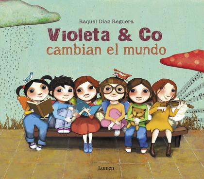 VIOLETA & CO. CAMBIAN EL MUNDO.