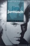 JIM JARMUSCH Y EL SUEÑO DE LOS JUSTOS
