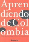 APRENDIENDO DE COLOMBIA : CULTURA Y EDUCACIÓN PARA TRANSFORMAR LA CIUDAD