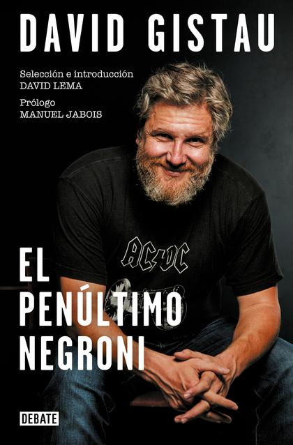 EL PENÚLTIMO NEGRONI. ARTÍCULOS (1995-2019)