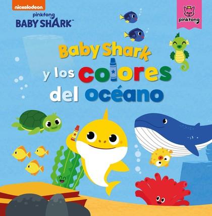 BABY SHARK Y LOS COLORES DEL OCÉANO (BABY SHARK).