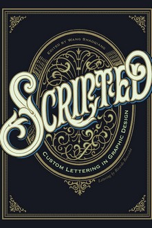 SCRIPTED. CUSTOM LETTERING IN GRAPHIC DESIGN