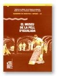 EL MUSEU DE LA PELL D´IGUALADA