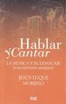 HABLAR Y CANTAR : LA MÚSICA Y EL LENGUAJE. CONCEPCIONES ANTIGUAS