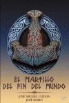 EL MARTILLO DEL FIN DEL MUNDO