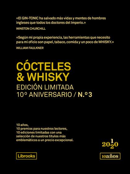CÓCTELES & WHISKY. EDICIÓN LIMITADA 10º ANIVERSARIO N.° 3